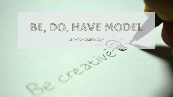 be, do, have model