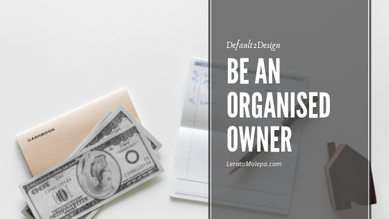 Be an Organised Owner