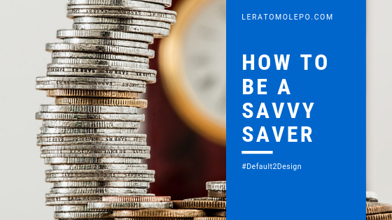 How to be a savvy saver