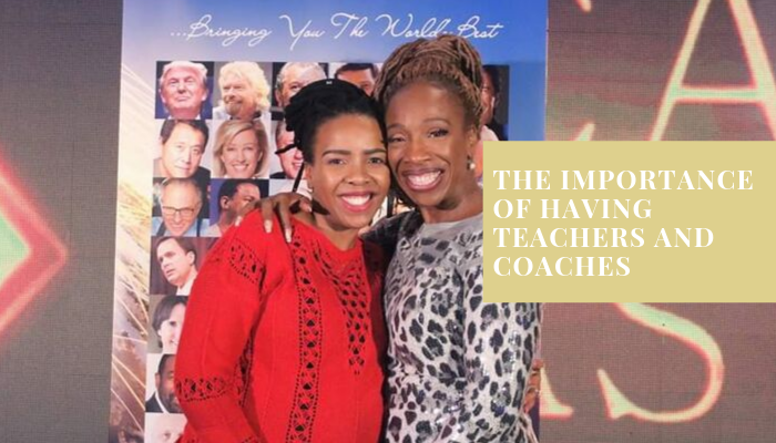 The importance of having teachers and coaches